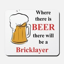 Bricklayer Mousepad