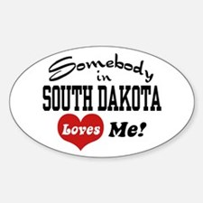 Somebody in South Dakota Loves Me Oval Decal