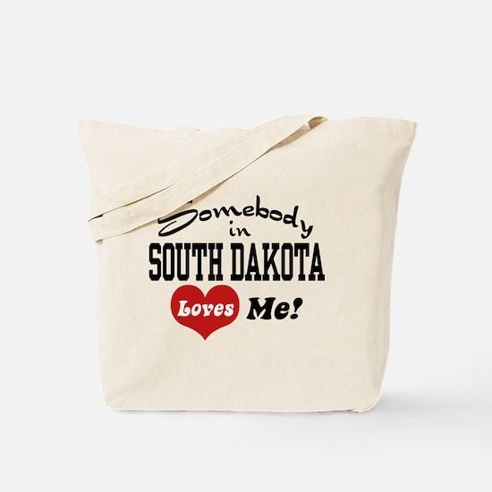 Somebody in South Dakota Loves Me Tote Bag