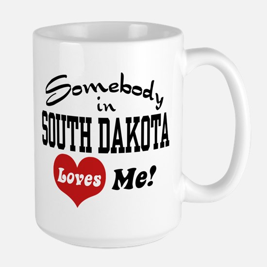 Somebody in South Dakota Loves Me Large Mug