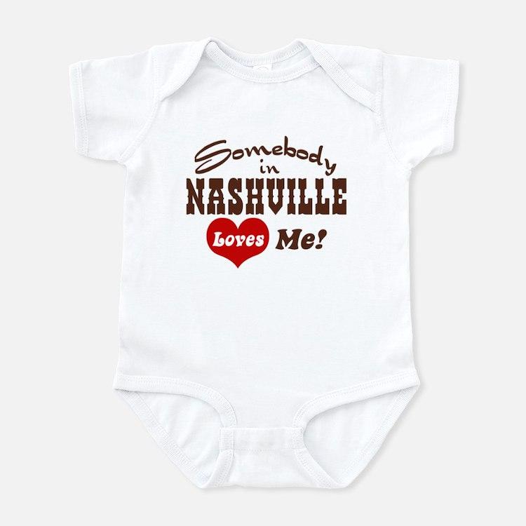 Somebody in Nashville Loves Me Infant Bodysuit