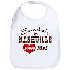 Somebody in Nashville Loves Me Bib