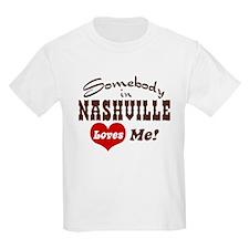 Somebody in Nashville Loves Me T-Shirt