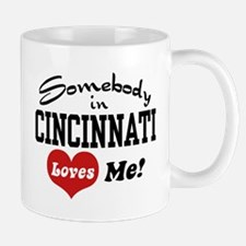 Somebody in Cincinnati Loves Me Mug