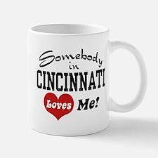 Somebody in Cincinnati Loves Me Mug