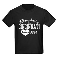 Somebody in Cincinnati Loves Me T