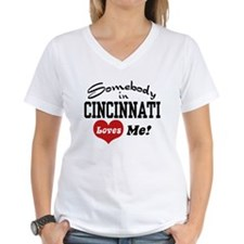 Somebody in Cincinnati Loves Me Shirt