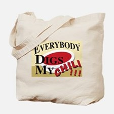 Dig My Chili !! Tote Bag