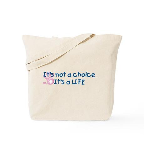 It's a LIFE Tote Bag