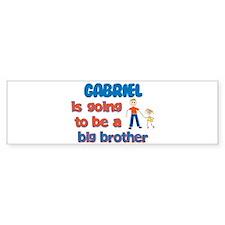 Gabriel - Going to be Big Bro Bumper Bumper Sticker