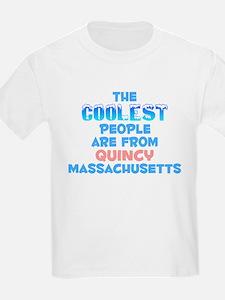Coolest: Quincy, MA T-Shirt