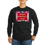 Happy Valentine's Day! Long Sleeve Dark T-Shirt