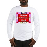 Happy Valentine's Day! Long Sleeve T-Shirt