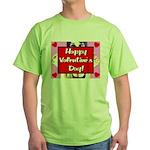 Happy Valentine's Day! Green T-Shirt