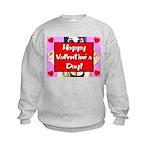 Happy Valentine's Day! Kids Sweatshirt