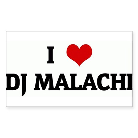 I Love DJ MALACHI Rectangle Sticker