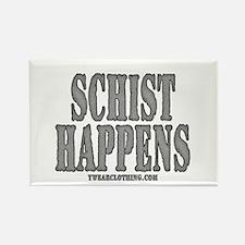 Schist Happens Rectangle Magnet
