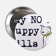 """No Puppy Mills 2.25"""" Button (10 pack)"""