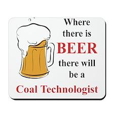 Coal Technologist Mousepad