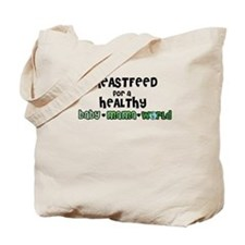 Breastfeed for a healthy... Tote Bag