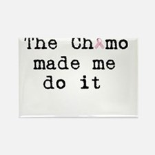 the chemo made me do it Rectangle Magnet (10 pack)