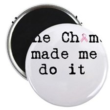 """the chemo made me do it 2.25"""" Magnet (10 pack)"""