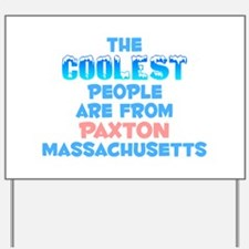 Coolest: Paxton, MA Yard Sign