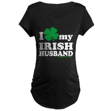 Love My Irish Husband Maternity Dark T-Shirt