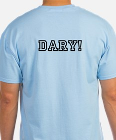 Legen-Dary T-Shirt