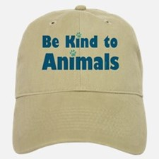 Be Kind to Animals Baseball Baseball Cap