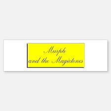Murph & The Magictones Bumper Bumper Bumper Sticker