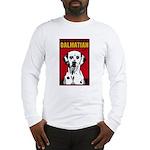 Obey the Dalmatian! Long Sleeve T-Shirt