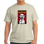 Obey the Dlamatian! 2-sided Light T-Shirt