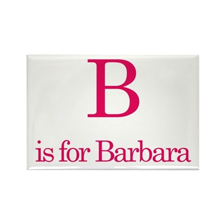B is for Barbara Rectangle Magnet