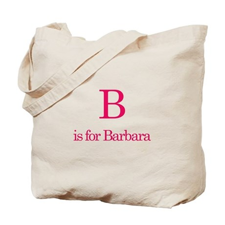 B is for Barbara Tote Bag
