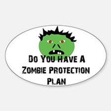 Zombie Protection Plan Oval Decal