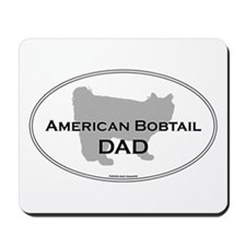 Bobtail Dad Mousepad