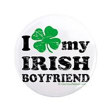 """Love My Irish Boyfriend 3.5"""" Button"""