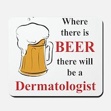Dermatologist Mousepad