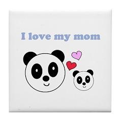 I LOVE MY MOM Tile Coaster