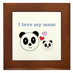 I LOVE MY MOM Framed Tile
