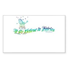 I Do Believe in Fairies Rectangle Decal