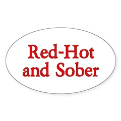 Red hot sobriety Oval Decal