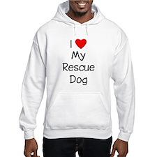 I Love My Rescue Dog Hoodie