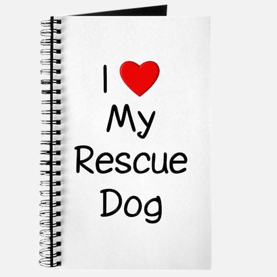 I Love My Rescue Dog Journal