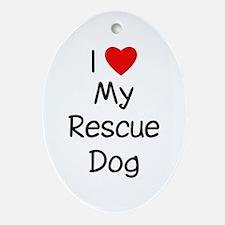 I Love My Rescue Dog Ornament (Oval)