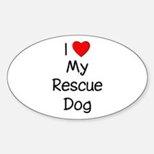 I Love My Rescue Dog Sticker (Oval)