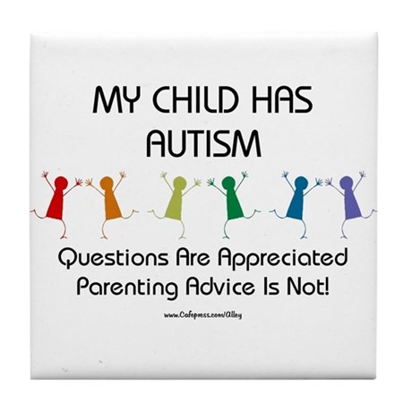 My Child Has Autism Tile Coaster