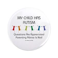 "My Child Has Autism 3.5"" Button"