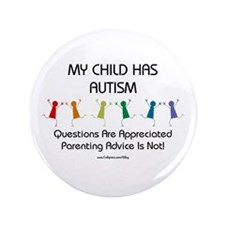 "My Child Has Autism 3.5"" Button (100 pack)"